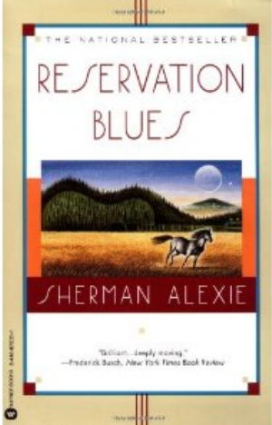 reservation blues chapter Review of reservation blues reservation blues, by sherman alexie (this essay first appeared in the new york review of science fiction) the american indian(1.