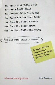 Lie that Tells a Truth- Dufresne